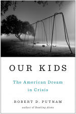 Our Kids: The American Dream in Crisis book jacket