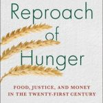 The Reproach of Hunger by David Rieff