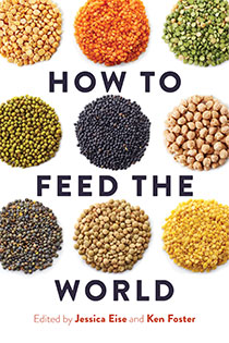 'How to Feed the World' offers practical, positive solutions to food insecurity
